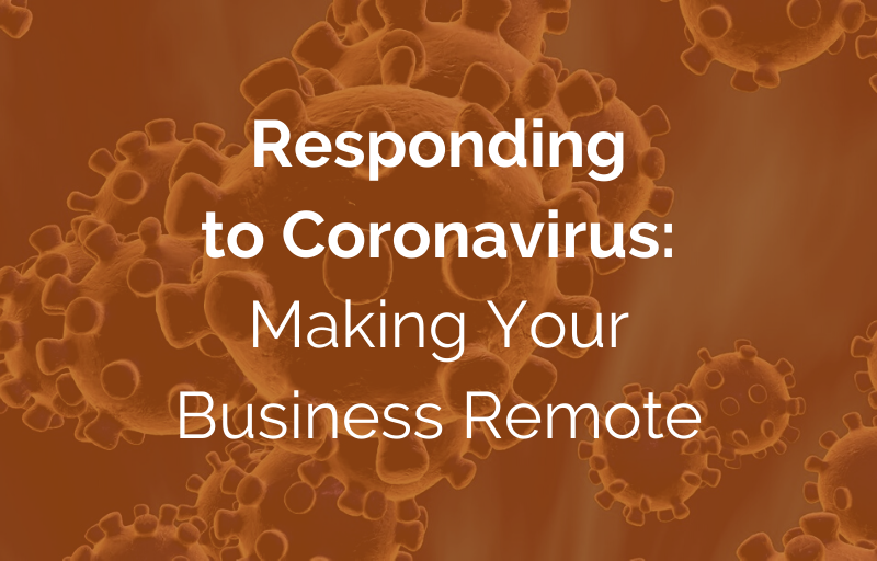 Responding to Coronavirus: Making Your Business Remote Virtuworks Miami