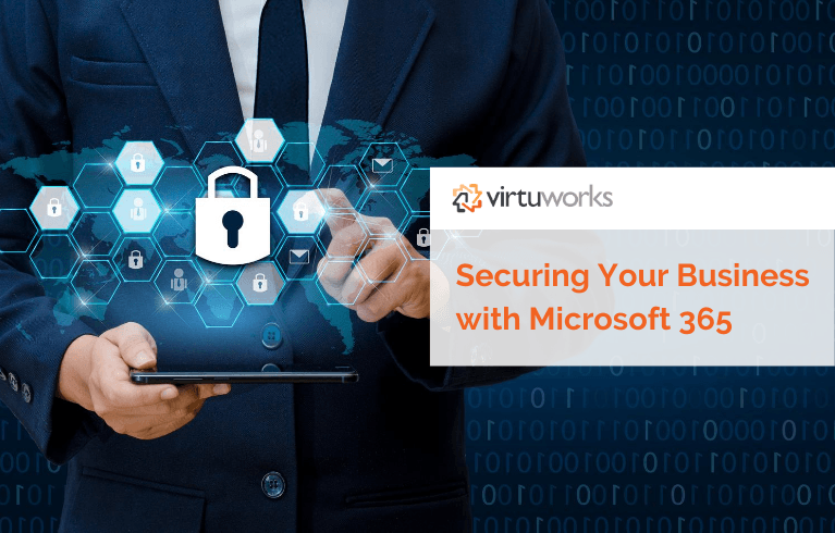 How to Secure Your Business with 365
