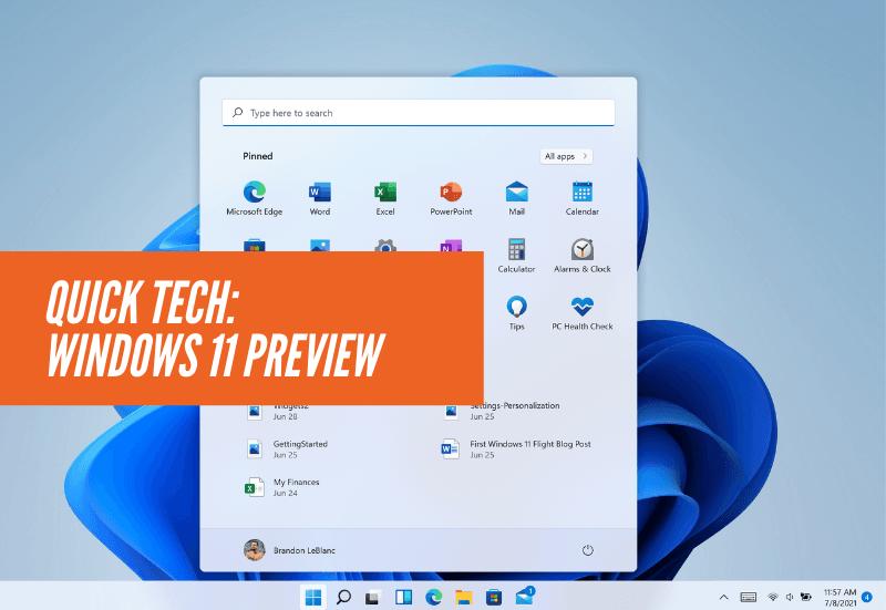Quick Tech: Windows 11 Preview